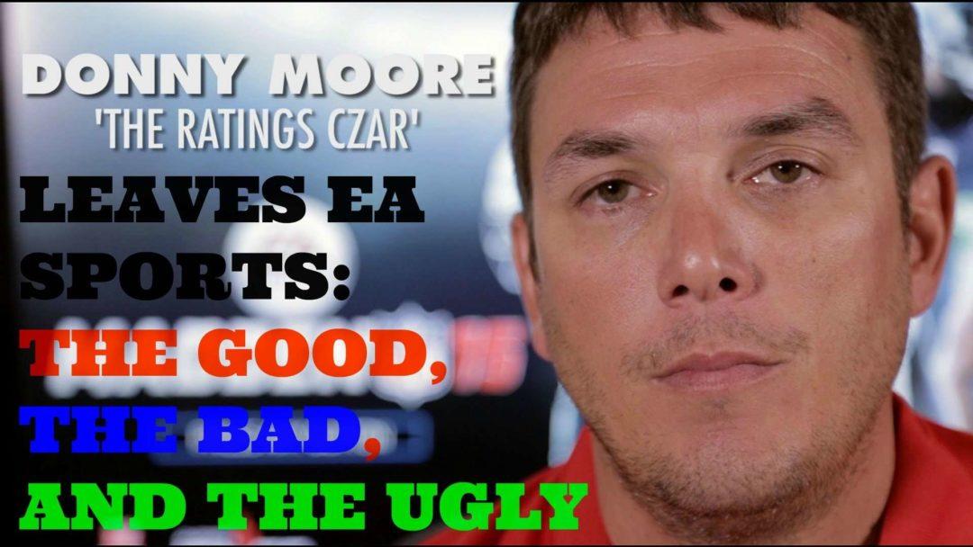 donny_moore_leaves_EA_good_bad_ugly_sgo