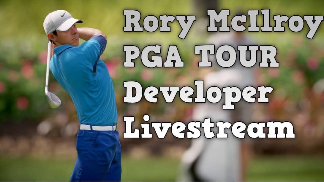 rory_mcellroy_pga_tour_developer_livestream