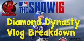 MLB The Show 16 Diamond Dynasty Detailed Breakdown