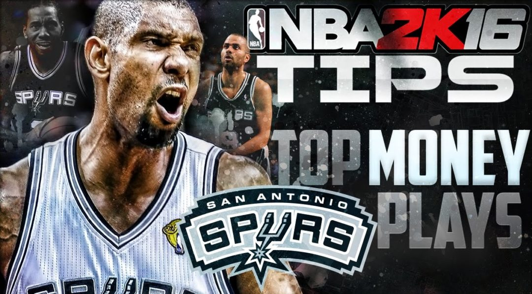 NBA 2K16 Offensive Tips top money cutter plays spurs