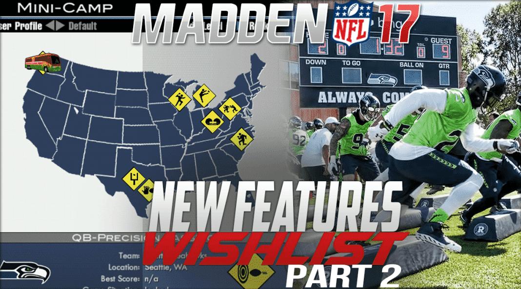 madden 17 new features wishlist