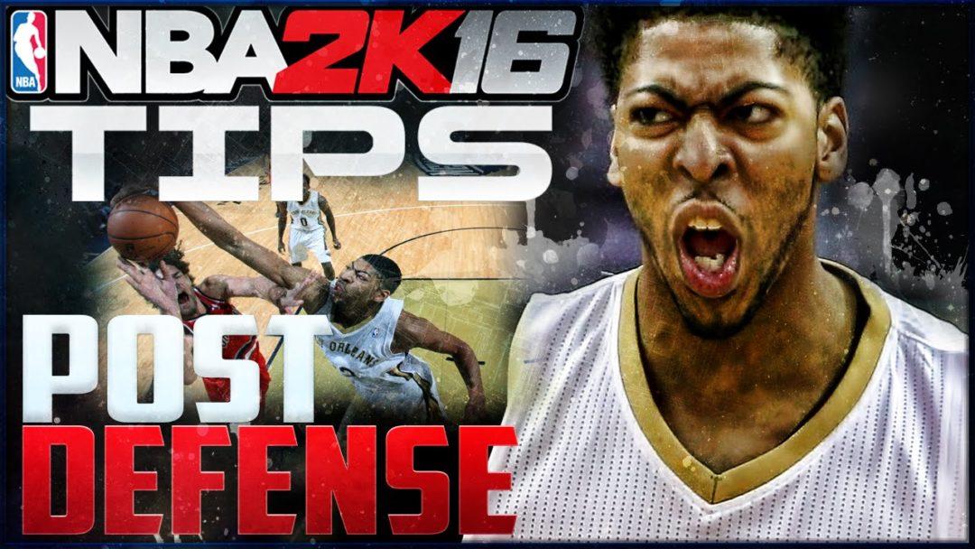 NBA 2K16 Defensive Tips Post Defense
