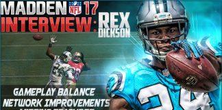 madden 17 interview rex dickson