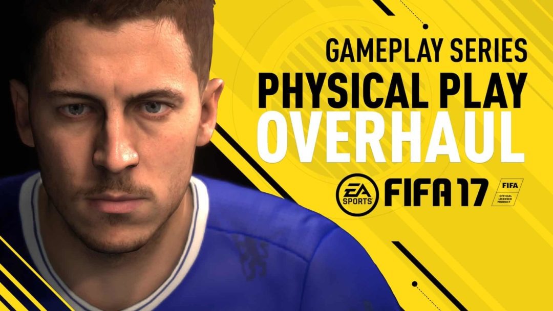 fifa 17 physical play overhaul