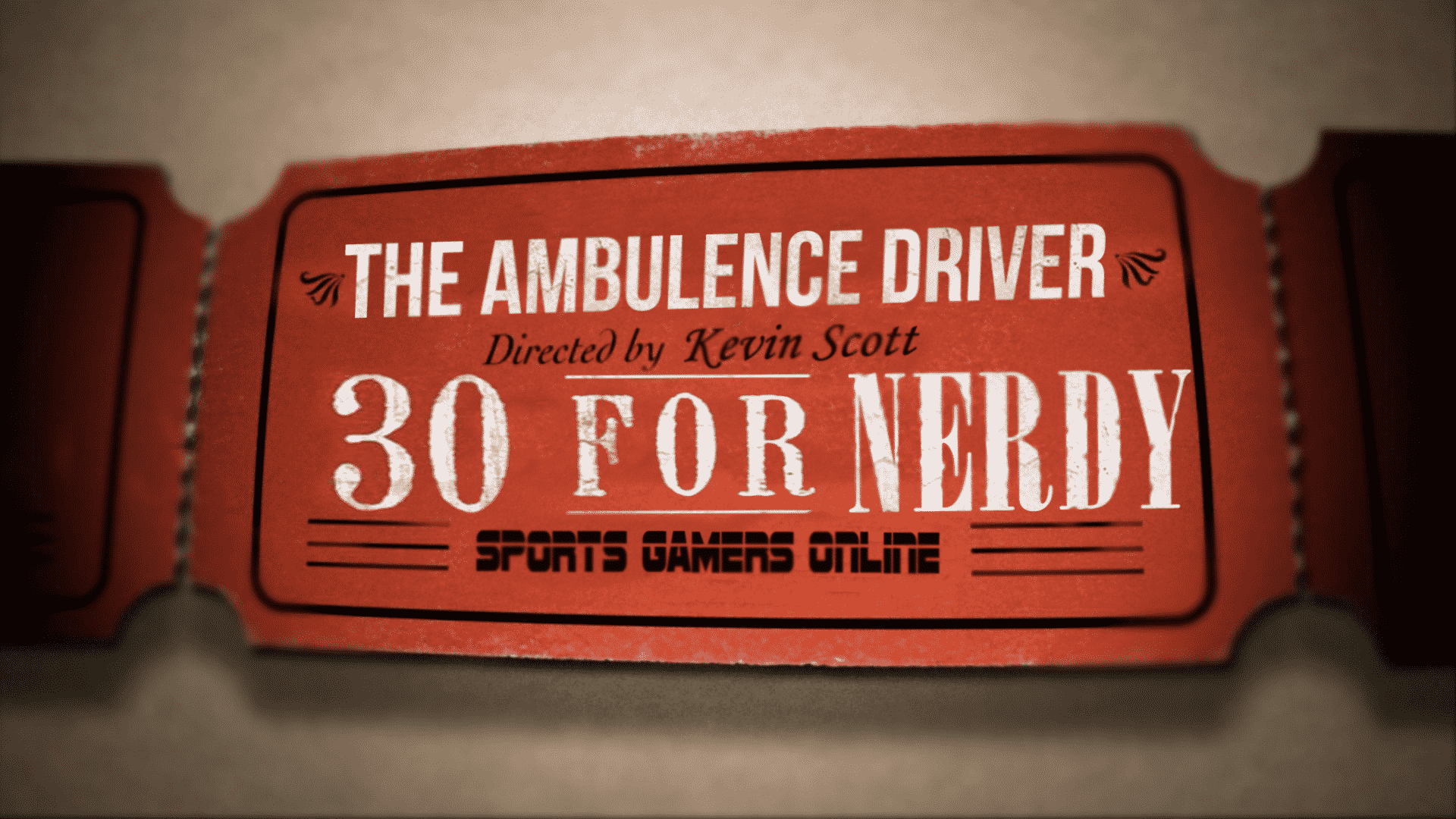 30 For Nerdy The Ambulance driver