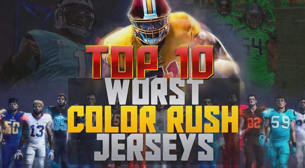 9a7c57ad4bf Madden NFL 17 Top 10 WORST Color Rush Jerseys - Sports Gamers Online