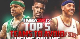 NBA 2K17 Top 5 Teams to Avoid Using Online