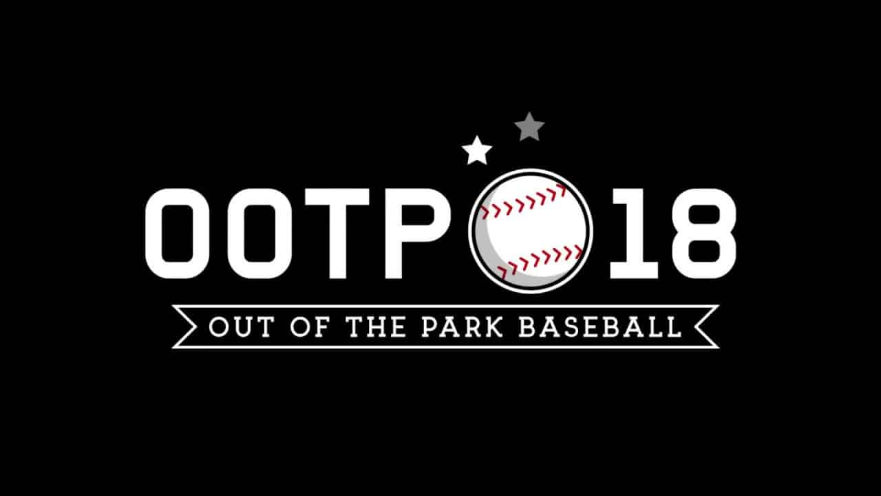 OOTP 18 Out of the Park Baseball 18