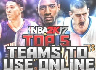 nba 2k17 top 5 teams to use online