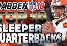 Top 10 Sleeper QBs Madden 18