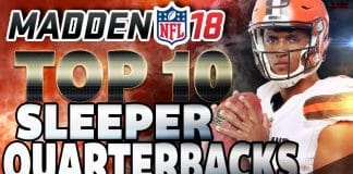 Top 10 Sleeper QBs Madden 18