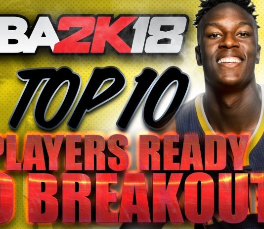 NBA 2K18 Player Breakouts