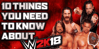 WWE 2K18 Top 10 Things you Need to Know