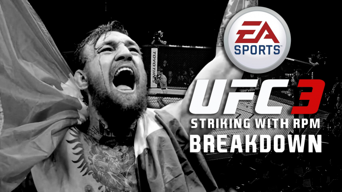 UFC 3 Striking Breakdown