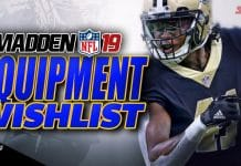 Madden 19 Equipment Wishlist