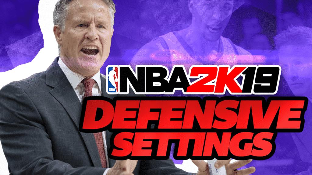 NBA 2K19 Defensive Settings Tips & Tutorial - Sports Gamers