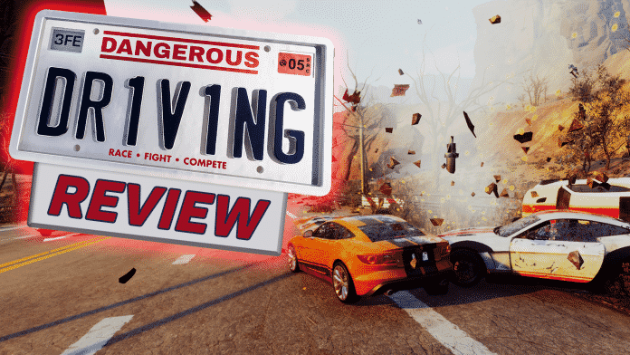 Dangerous Driving Review