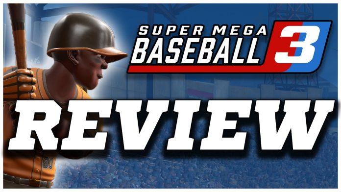 Super Mega Baseball 3 Review