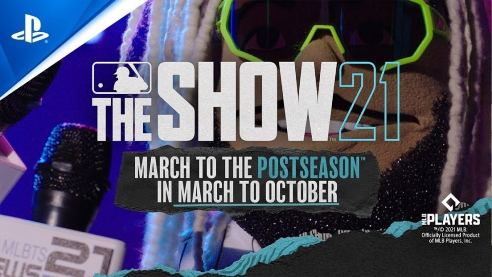 MLB The Show 21 March To October