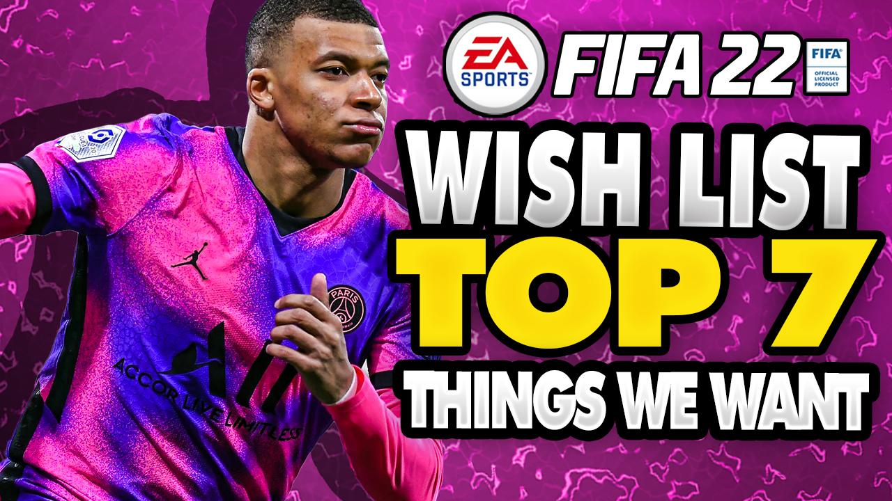 FIFA 22 Wishlist